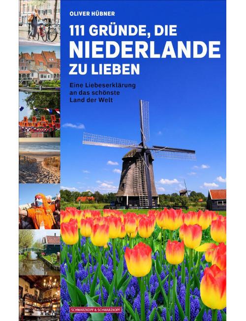 Cover 111 Gründe, die Niederlande zu lieben